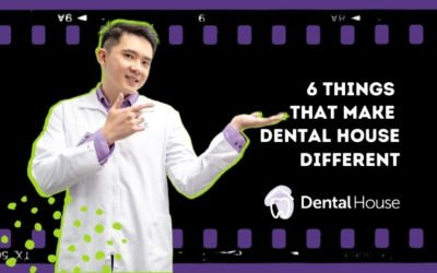 6 Things That Make Dental House Different?